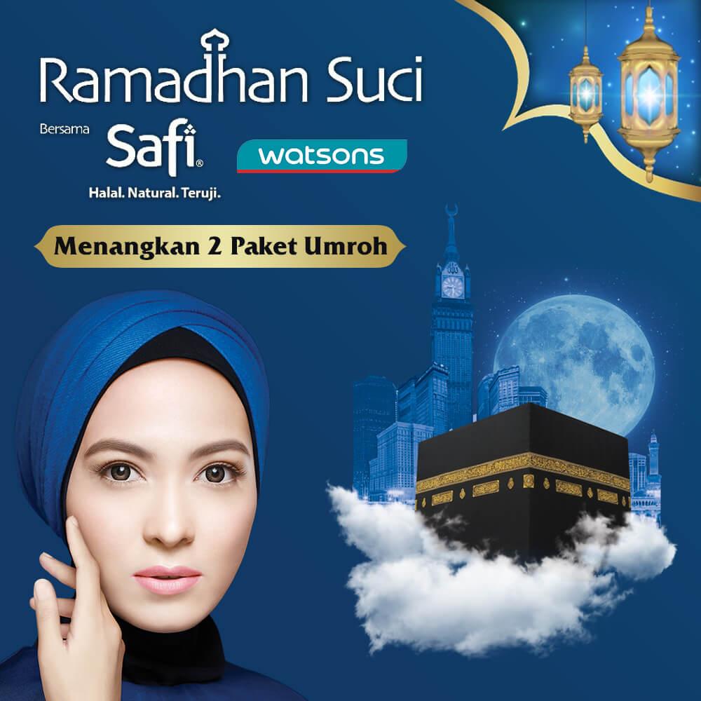 Ramaikan Ramadhan Suci bareng Safi dan Watsons Indonesia!